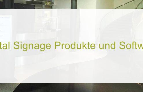 Digital Signage Produkte und Software